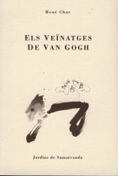René Char. Les voisinages de Van Gogh. Versió catalana de Vinyet copia