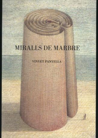 Vinyet Panyella. Miralls de Marbre. Dibuixos de J.M.Subirachs copia