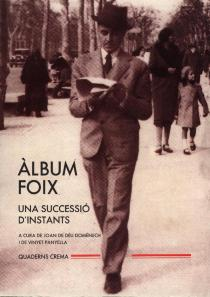 Album Foix. A cura de Joan de Déu Domènec i Vinyet Panyella