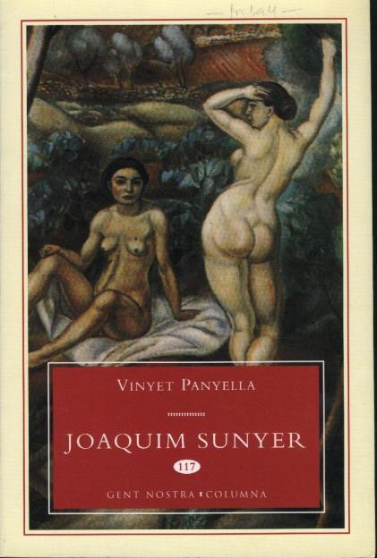 Vinyet Panyella. Joaquim Sunyer.
